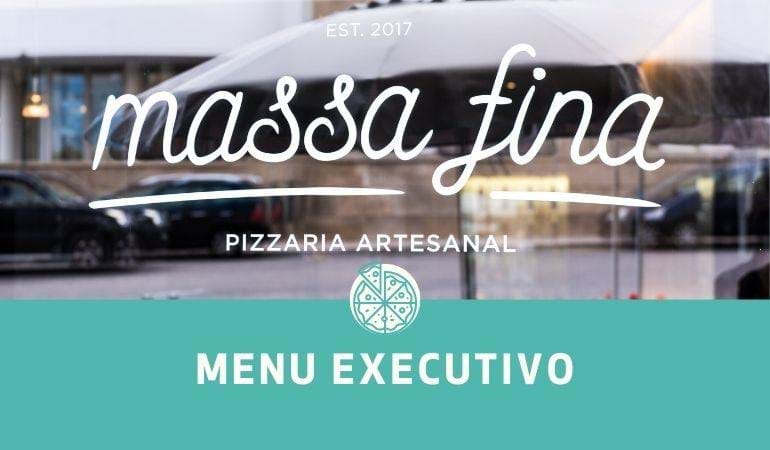Menu executivo Massa Fina